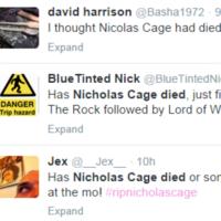 Three Nicolas Cage films were on TV last night, so viewers assumed he had died