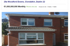 Someone has rented a billion euro house in Clondalkin