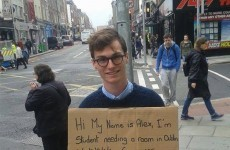 This student's sign epitomises the struggle of finding a flat in Dublin