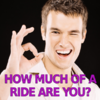 How Much of a Ride Are You?