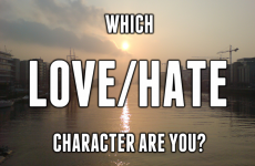Which Love/Hate Character Are You?