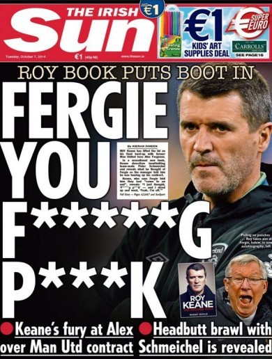 Roy Keane book dominates front and back pages (and a good few in between as well)