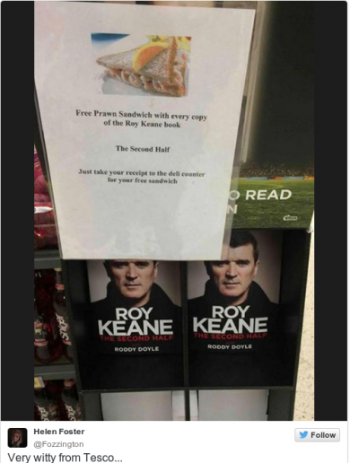 Tesco are giving out free prawn sandwiches with copies of Roy Keane's book