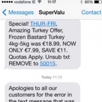 """SuperValu accidentally texts 'frozen bast*rd turkey"""" offer to customers"""
