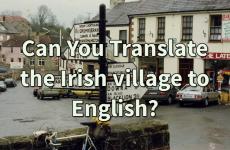 Can You Translate the Irish Village Name to English?