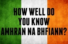How Well Do You Know Amhrán na bhFiann?