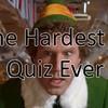 The Hardest 'Elf' Quiz Ever