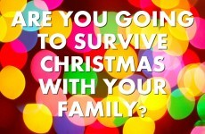 Are You Going To Survive Christmas With Your Family?