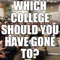 Which College Should You Have Gone To?