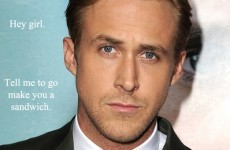 "Ryan Gosling has claimed that he's never uttered the words ""hey girl"""