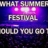 What Summer Festival Should You Go To?