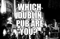 Which Dublin Pub Are You?