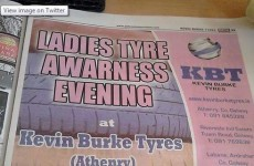 This ad for a 'Ladies Tyre Awareness Evening' in Galway is raising eyebrows