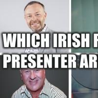 Which Irish Radio Presenter Are You?