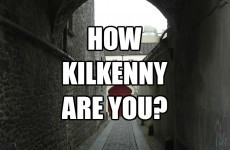 How Kilkenny Are You?