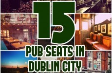 The top 15 pub seats in Dublin city, ranked in order