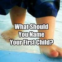 What Should You Name Your First Child?