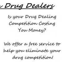 Police offer to 'eliminate competition' for drug dealers
