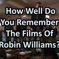 How Well Do You Remember The Films Of Robin Williams?