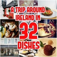 A trip around Ireland in 32 delicious dishes