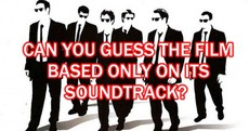 Can You Guess The Film Based Only On Its Soundtrack?