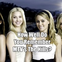 How Well Do You Remember MTV's The Hills?