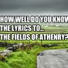 How Well Do You Know The Lyrics To The Fields of Athenry?