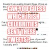 Can You Guess Which Irish Celebrities Sent These Tweets?