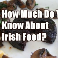 How Much Do You Know About Irish Food?