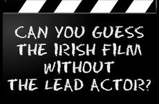 Can You Guess The Irish Film Without The Lead Actor?