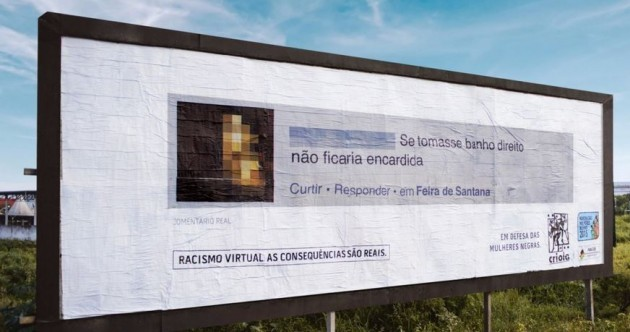What if you sent an abusive tweet, and it ended up on a billboard outside your home?