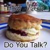 How Posh Do You Talk?