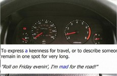 """Here's why """"mad for road"""" is the phrase every Irish person needs in their life"""