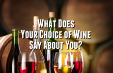 What Does Your Wine of Choice Say About You?