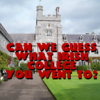 Can We Guess What Irish College You Went To?