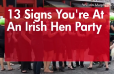 13 signs you're at an Irish hen party