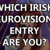 Which Irish Eurovision Legend Are You?