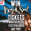 Win Body&Soul tickets: What Type Of Festivalgoer Are You?