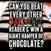 Can you beat every other DailyEdge reader and win a giant hamper of chocolate?
