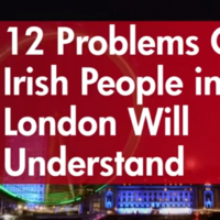 12 problems only Irish people in London will understand