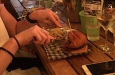 Eating burgers with a knife and fork is grand and we'll hear nothing against it