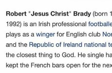 Some genius has made very appropriate changes to Robbie Brady's Wikipedia page