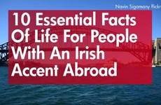 10 essential facts of life for people with an Irish accent abroad