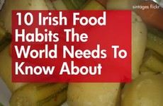 10 Irish food habits the world needs to know about