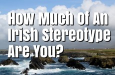 How Stereotypically Irish Are You?
