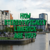 How Stereotypically Limerick Are You?