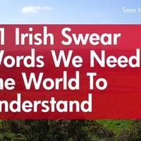 11 Irish swear words we need the world to understand