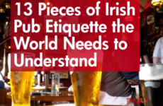 13 Pieces of Irish Pub Etiquette the World Needs to Understand