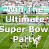 QUIZ: Win A Chance To Host The Ultimate Super Bowl Party