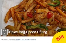 DCU is hosting a 'spice bag speed dating' night and it sounds so romantic
